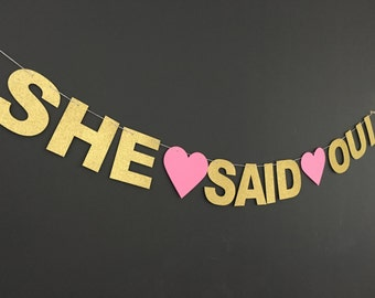 She Said Oui banner .. bridal shower banner .. she said yes .. pink and gold banner .. bachelorrette party