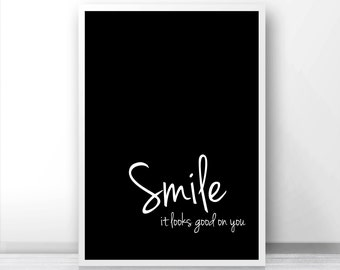 "Digital Download Art Motivational Print ""Smile"" Typography Poster Inspirational Quote Art Black And White Printable Wall Art Home Decor Art"