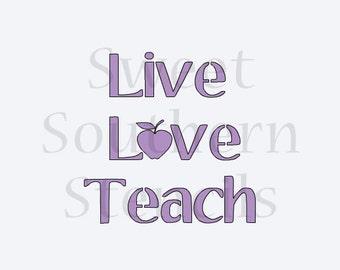 Live Love Teach Stencil