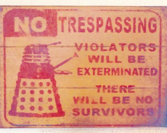 Doctor Who Robot No Trespassing  Antiqued Wooden Sign