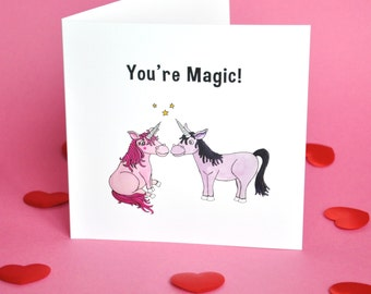 You're Magic! Valentines card
