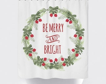 "Be Merry and Bright Christmas Shower Curtain/Red Green and White // Bath Curtain/ Standard Length (71""x74"") Made To Order"