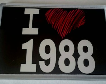 I Love 1988 Year Acrylic Jumbo Fridge Magnet/ 1980's/ Heart
