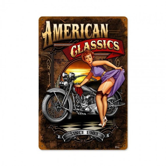 American classics motorcycle pinup girl garage metal sign for American classics garage