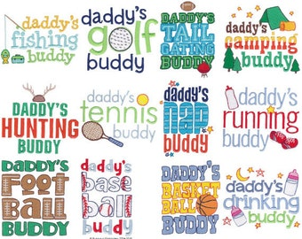 Daddy's Buddy Sentiments 12 Machine Embroidery Designs 4x4 and 5x7