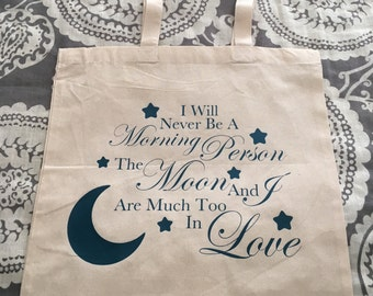 """Custom """"Morning Person and The Moon"""" Canvas Tote"""