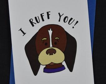 I Ruff You Greeting Card