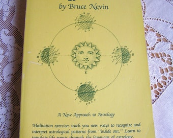 Vintage Astrology Inside Out Book by Bruce Nevin 1982