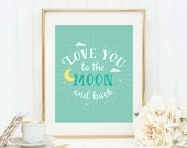 Love You to Moon, Nursery Decor, Printable, Quote Postcard, To the Moon and Back, Nursery Print, New Baby Gift, Nursery Art, Baby Print
