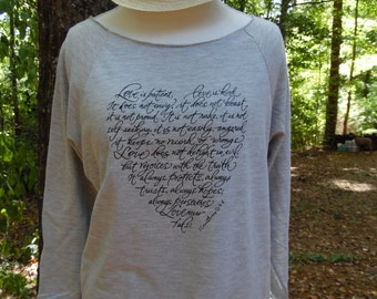 Love Sweatshirt, 1 Corinthians 13:4-8, Love is Patient, Love is Kind, Love never Fails, Love, Valentine's,