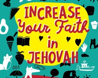 Increase Your Faith in Jehovah - 2016/17 Circuit Assembly Kids Activity PDF - LEVEL 2 (9-12)