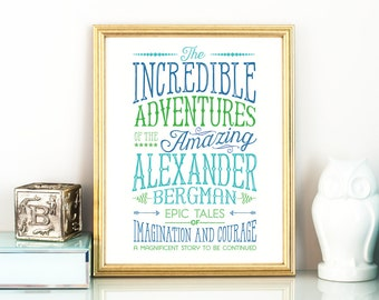 PERSONALIZED name sign, Incredible Adventures printable artwork - blue and green, multiple sizes - pdf and jpg