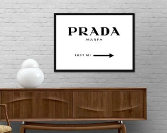 Prada Marfa Sign Poster Brand Distance Mark Gossip Girl Modern Fashion Print design wall art decor Best price canvas art