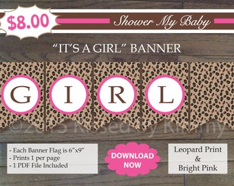 75% Off SALE- Leopard and Pink IT'S A GIRL Banner - Printable Baby Girl Shower Banner - Leopard Print Bright Pink - Shower Decorations