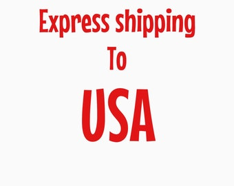 Express shipping add on to USA