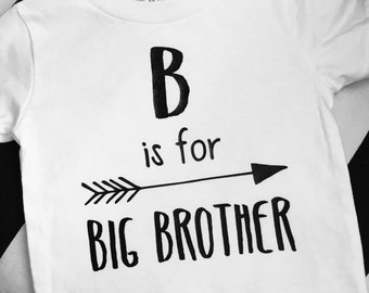 B is for Big Brother toddler shirt