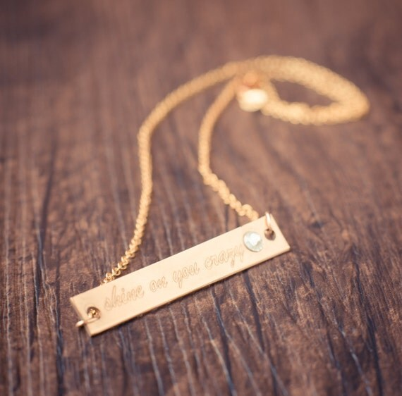 Shine on you Crazy Diamond 10k gold bar necklace