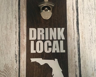 Drink Local - Customized Wood Bottle Opener - Pick your state!