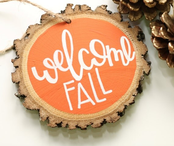 """Wooden Fall Decor Ornament- """"Welcome Fall"""""""