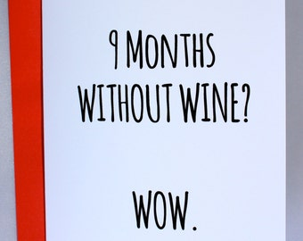 9 Months Without Wine? Wow.