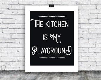 Poster - My Kitchen is my playground - Kitchen - poster download - poster - food - home goods - posters - digital print -  instant download