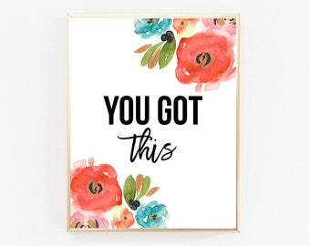 Printable Wall Art, You Got This, Office Decor, Office Desk Accessories, Motivational Wall Decor, Typography Printable, Large Wall Art