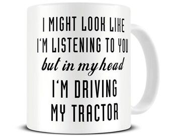 Farmer Gifts - Farmer Mug - In My Head I'm Driving My Tractor Mug - Gift for Farmer - Farming Gift - MG579