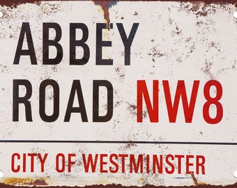 Abbey Road Street Sign Vintage Look Reproduction Metal Sign