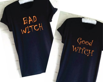 Good Witch Bad Witch T-Shirt Set of 2. Friends Shirts. Matching Shirts. Funny Halloween Shirt. Witch Shirts. Twin Shirts.  Gift for Sisters.
