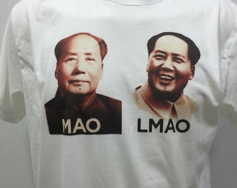 Mao Lmao T-Shirt Funny Shirt