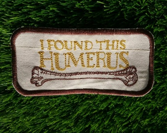 Humerus Patch Funny Humour Biology Geek Archaeology Badge Bone Skeleton Bones