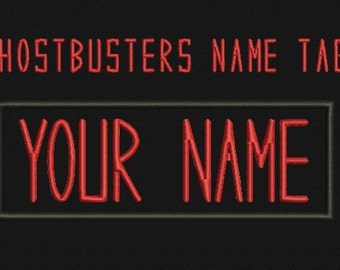 Custom Ghostbusters NAME TAG ,Personalized Embroidered PATCHES / Velcro / Iron on /Sew on/ 1.75Hx5W