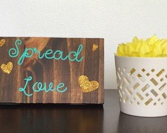 Glitter sign, glitter wood sign, wood sign, spread love, home decor, sparkle, wood heart, gift, glitter