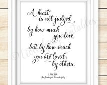 L. Frank Baum quote, printable wall art, A heart is not judged by how much you love, but by how much you are loved, Wizard of Oz book quote