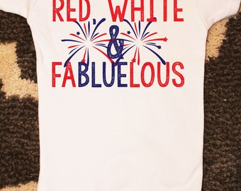 Baby Girl Red, White and FaBLUElous Fourth of July Onesie, 1st Fourth of July, July Fourth Outfit