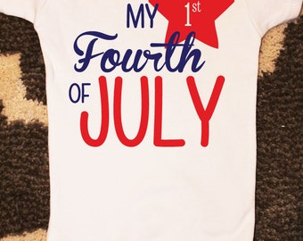 My First Fourth of July Onesie, July Fourth Outfit, 1st 4th of July, Fourth of July 2016