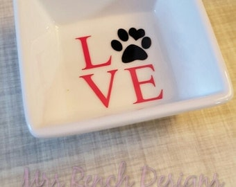 Animal Lover Ring Dish, Wedding Gift, Engagement Gift, I love my Dog!