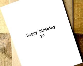 "Funny Birthday Card -  ""Happy birthday yo"" Hipster Card - Happy Birthday Card - Friend Birthday Card"