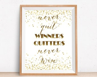Winners Never Quit Quitters Never Win Printable Wall Art, 8x10 Black&White Inspirational Quote