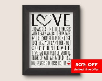 Love Grows Best in Little Houses Printable [Pick Your Size] 8x10, 11x14, 16x20, 18x24, 20x28, 24x36