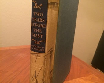1947 Two Years Before the Mast - Richard Henry Dana Illustrated with sandglass - hardcover in slipcase