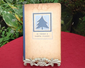 "Antique Christmas "" Is There A Santa Claus"" 1934 Book"