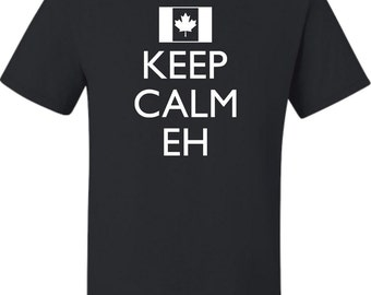 Adult Keep Calm Eh Canada Canadian Pride T-Shirt