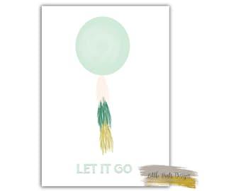 LET IT GO Frozen Digital Decor Print Nursery watercolour ballon gold peach mint Printable Download