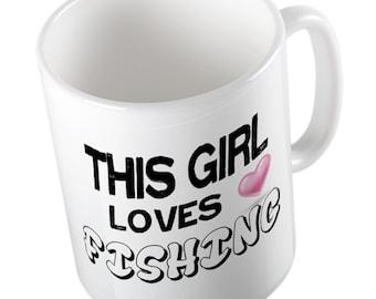 This Girl loves Fishing Mug