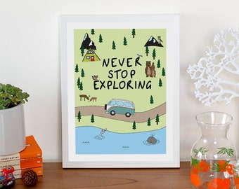 Never Stop Exploring Print | Customised Print | Apartment Decor | Illustration | Kombi Print | Adventure | Travel Print | Wall Decor
