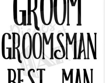 Groomsmen decals for beer steins, mugs,- groomsmen gifts *decal only **each title sold seperately message me for dhirt decals in this design