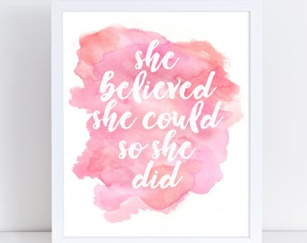 She Believed She Could So She Did Watercolor Nursery Wall Art, Teen Wall Art, Instant Download Art Print, Nursery Print, Pink Nursery Art,