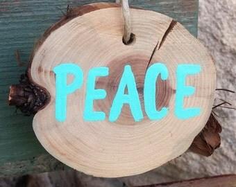 Wood Slice Christmas Ornament; Peace Ornament; Rustic Christmas Decor