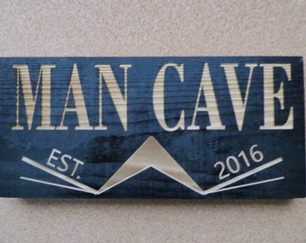 Man Cave - Laser Engraved - The Sign That Every Man Cave Needs - The Perfect House Warming Gift